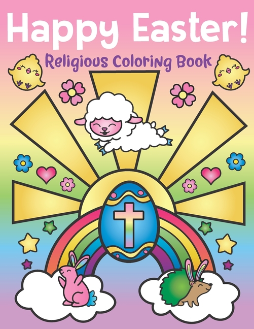 Happy Easter! Religious Coloring Book : Of Christian Coloring Quotes And  Cute Easter Bunny Spring Designs - Easter Basket Stuffers For Kids And  Adults (Paperback) - Walmart.com - Walmart.com