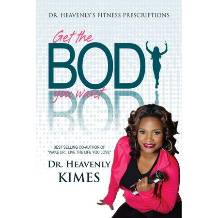 Dr. Heavenly's Fitness Prescriptions - eBook (Best Prescription Weight Loss Drug On The Market)