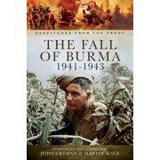 The Fall of Burma, 1941–1943 - eBook