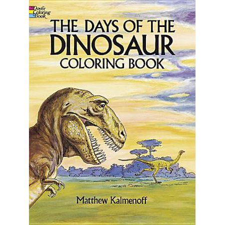 Dover Nature Coloring Book The Days Of Dinosaur Paperback