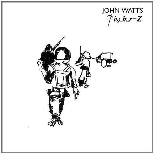 John Watts - Fischer Z [CD]