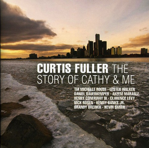 Curtis Fuller - Story of Cathy & Me [CD]