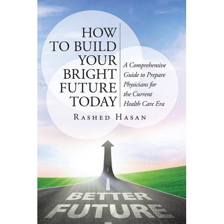 Future So Bright (How to Build Your Bright Future Today -)