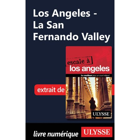 Los Angeles - La San Fernando Valley - eBook