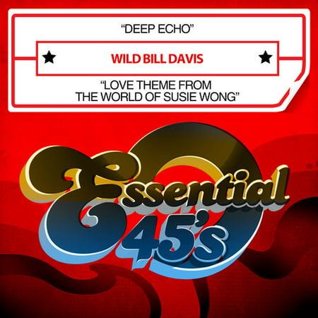 Wild Bill Davis - Deep Echo / Love Theme From World of Susie
