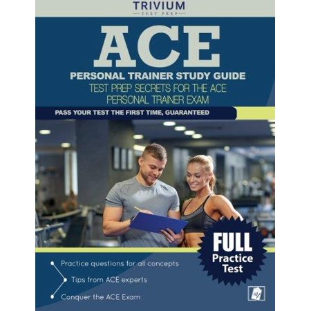 Ace Personal Trainer Study Manual  Ace Personal Training Prep Book And Practice Test Questions