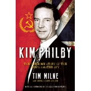 Kim Philby: The Unknown Story of the Kgb's Master Spy (Hardcover)
