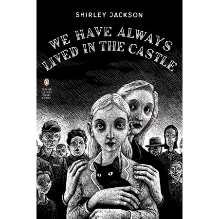We Have Always Lived in the Castle : (Penguin Classics Deluxe Edition) - 99 Must Have Halloween Classics