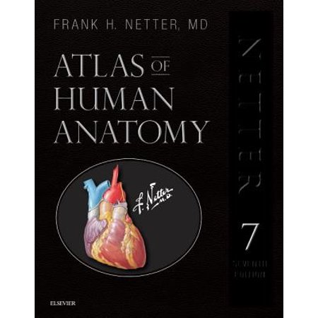 Atlas of Human Anatomy, Professional Edition : Including Netterreference.com Access with Full Downloadable Image Bank - Bookholders Com