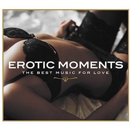 Erotic Moments: Best Music For Love / Various (CD)