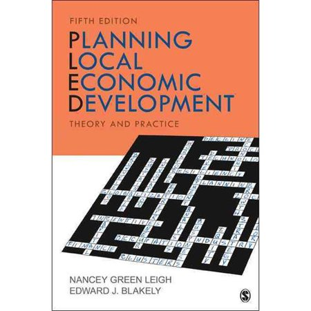 Planning Local Economic Development: Theory and Practice by