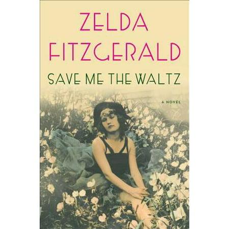 Save Me the Waltz - eBook