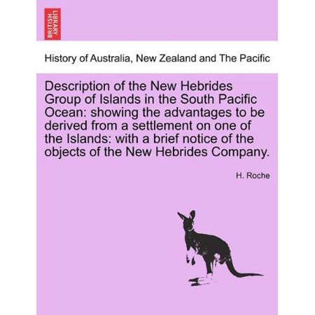 Description Of The New Hebrides Group Of Islands In The South Pacific Ocean