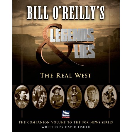 Bill O'Reilly's Legends and Lies: The Real West : The Real (Lying Statue)