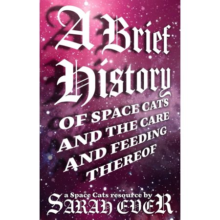 A Brief History of Space Cats and the Care and Feeding Thereof - eBook - The Feeding Of The 5000
