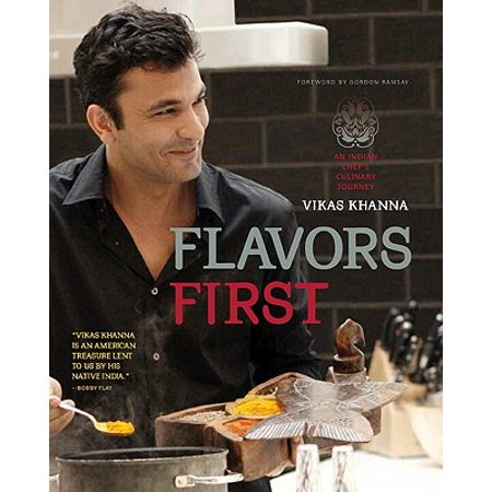 Flavors First : An Indian Chef's Culinary - First Lifesaver Flavor