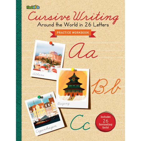 Cursive Writing Practice Workbook : Around the World in 26