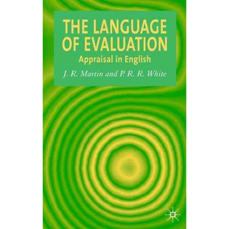The Language Of Evaluation  Appraisal In English