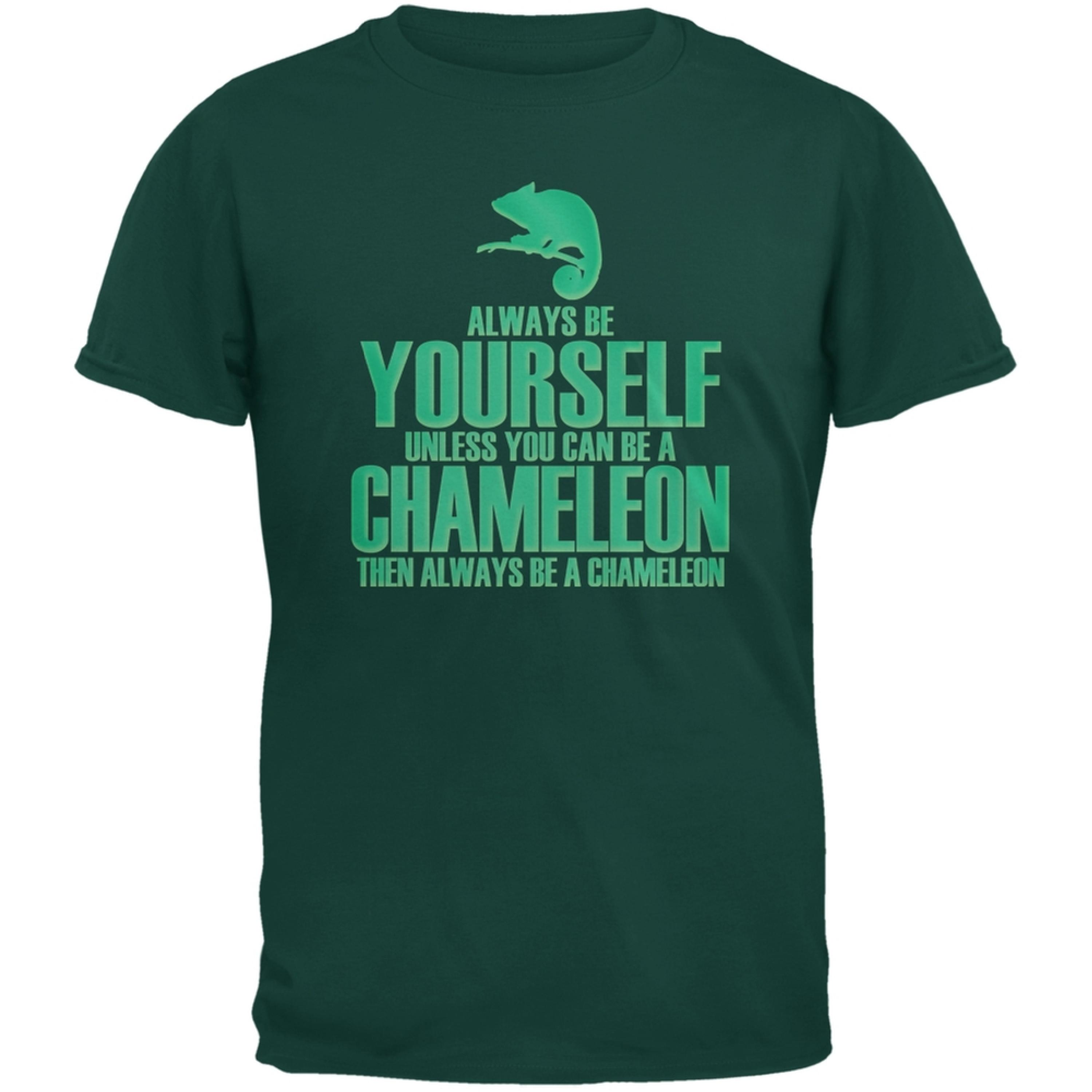 Always Be Yourself Chameleon Forest Green Adult T-Shirt