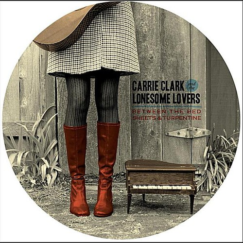 Carrie Clark & the Lonesome Lovers - Between the Bed Sheets & Turpentine [CD]