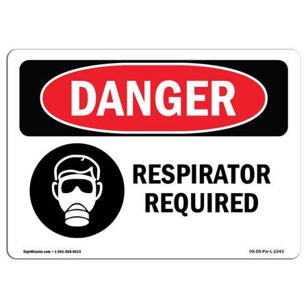 OSHA Danger Sign - Respirator Required 10