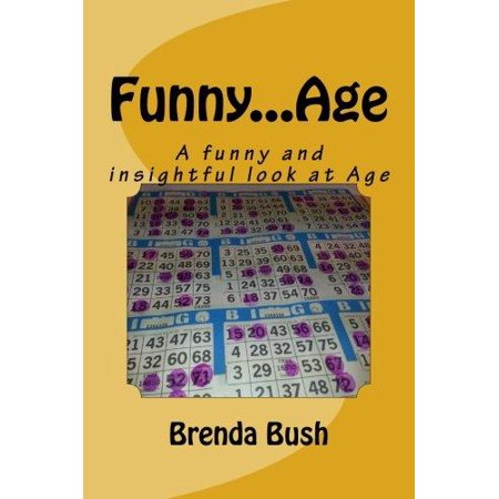 Funny...Age: A funny and insightful look at Age (Volume 1)](Bush Halloween)