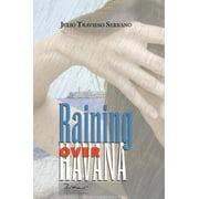 Raining over Havana - eBook