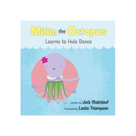 Millie the Octopus Learns to Hula Dance -