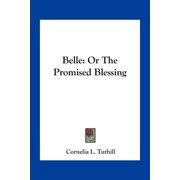 Belle : Or the Promised Blessing