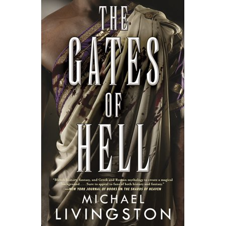 The Gates of Hell : A Novel of the Roman Empire (The Pogues Rake At The Gates Of Hell)