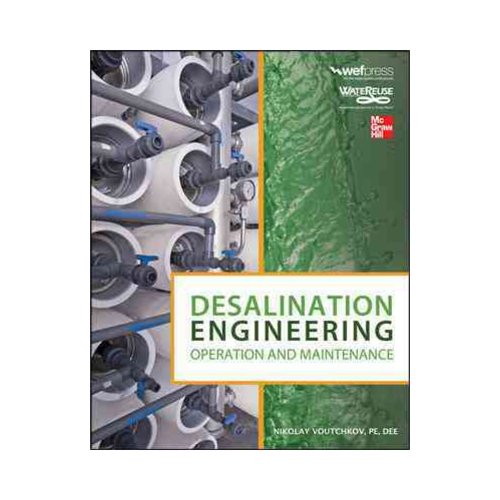 Click here to buy Desalination Engineering: Operation and Maintenance.