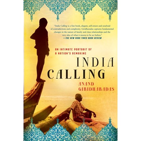 India Calling : An Intimate Portrait of a Nation