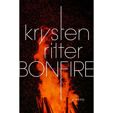 Bonfire : A Novel - Birthday Bonfire