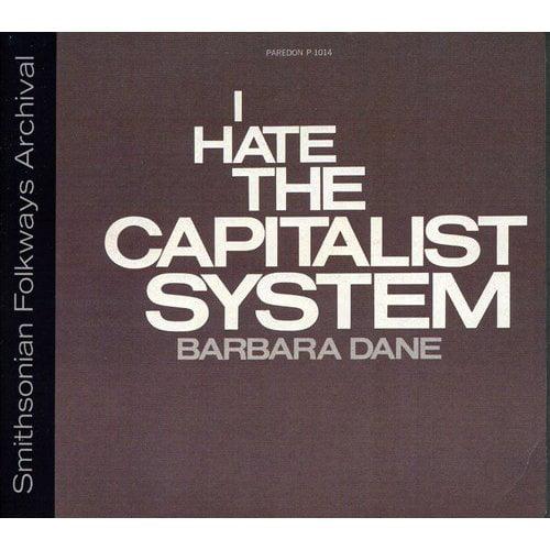 Barbara Dane - I Hate the Capitalist System [CD]