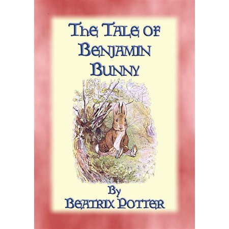 THE TALE OF BENJAMIN BUNNY - Tales of Peter Rabbit & Friends Book 04 -