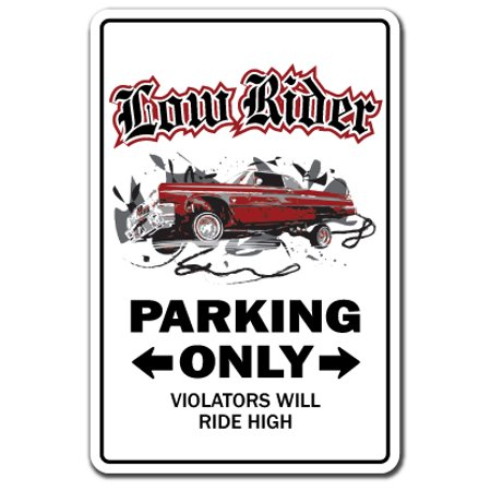 Lowrider Sign | Indoor/Outdoor | Funny Home Décor for Garages, Living Rooms, Bedroom, Offices | SignMission Low Rider Rims Car Parking Truck Gift Chicano Custom Sign Wall Plaque Decoration (Custom Decorations)