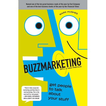 Buzzmarketing : Get People to Talk About Your