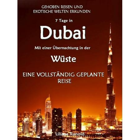 DUBAI: Dubai mit einer Übernachtung in der Wüste – eine vollständig geplante Reise! DER NEUE DUBAI REISEFÜHRER 2017 - eBook (Neue Brillen Stile 2017)