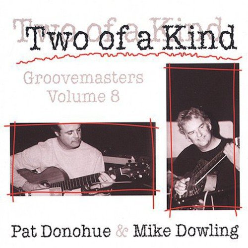 Donohue/Dowling - Donohue/Dowling: Vol. 8-Two of a Kind [CD]