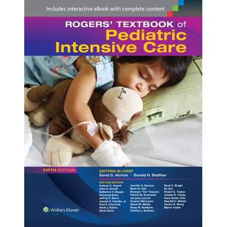 Rogers' Textbook of Pediatric Intensive Care - Pediatric Daily Care