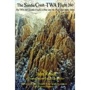The Sandia Crash: TWA Flight 260: The TWA 260 Sandia Crash, a Hike into the Past, and Many More - eBook