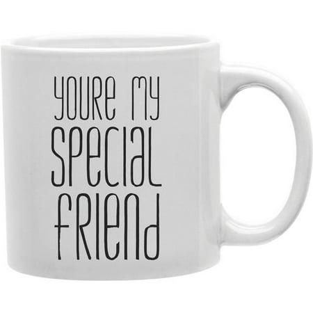 Imaginarium Goods CMG11-IGC-SPECIAL Special - You Re My Special Friend Mug - image 1 of 1