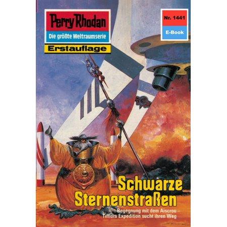 Perry Rhodan 1441: Schwarze Sternenstraßen - eBook (Schwarze Marschall)