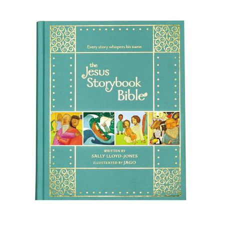 Time Bible Storybook (The Jesus Storybook Bible Gift Edition)