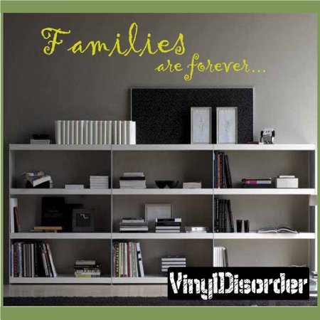 Families are forever Wall Quote Mural Decal 36 Inches