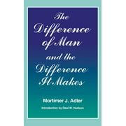 Difference of Man and the Difference It Makes (Paperback)