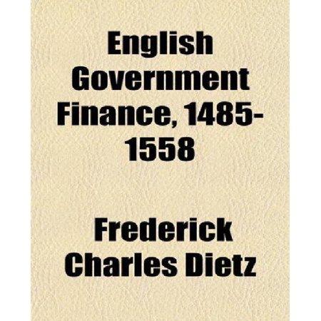 English Government Finance  1485 1558