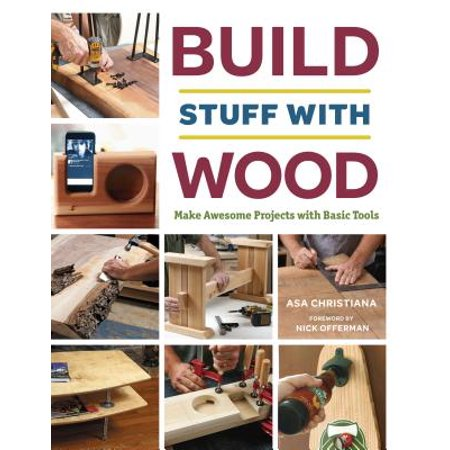 Build Stuff with Wood : Make Awesome Projects with Basic (Christmas Stuff To Make Out Of Paper)