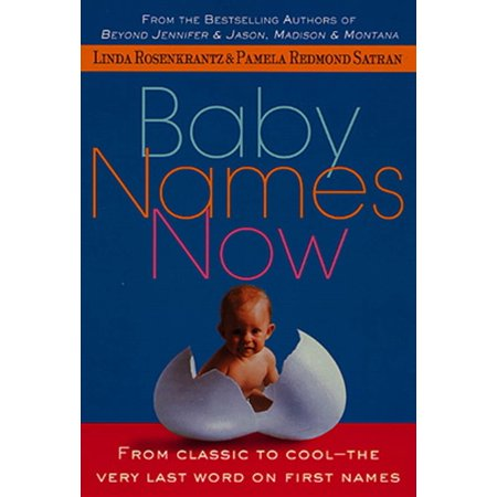 Word Baby Names (Baby Names Now : From Classic to Cool--The Very Last Word on First)