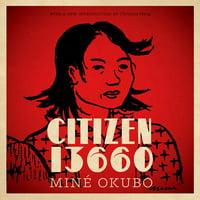 Classics of Asian American Literature: Citizen 13660 (Hardcover)